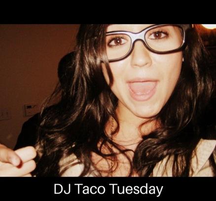 DJ Taco Tuesday.jpeg