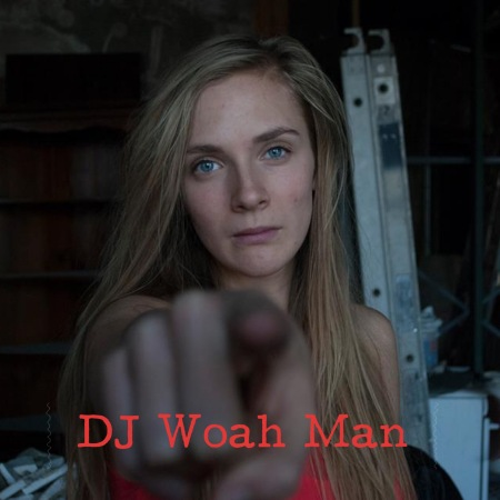 DJ Woah Man.JPG