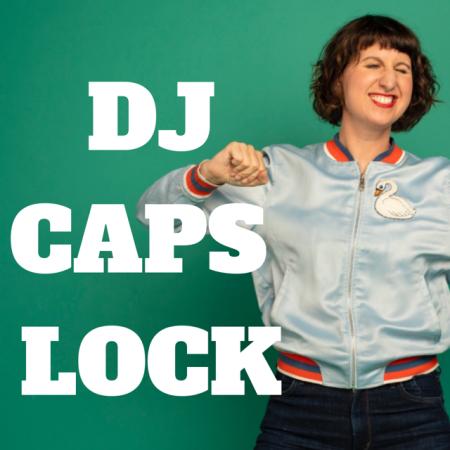 DJ CAPS LOCK 2.PNG