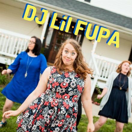 DJ Lil FUPA